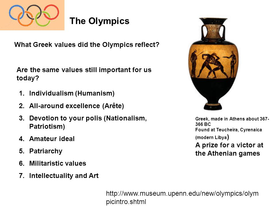 The Olympics What Greek values did the Olympics reflect