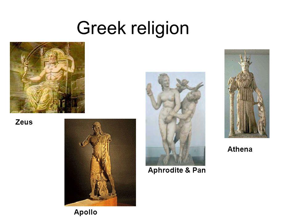 Greek religion Zeus Athena Aphrodite & Pan Apollo 36