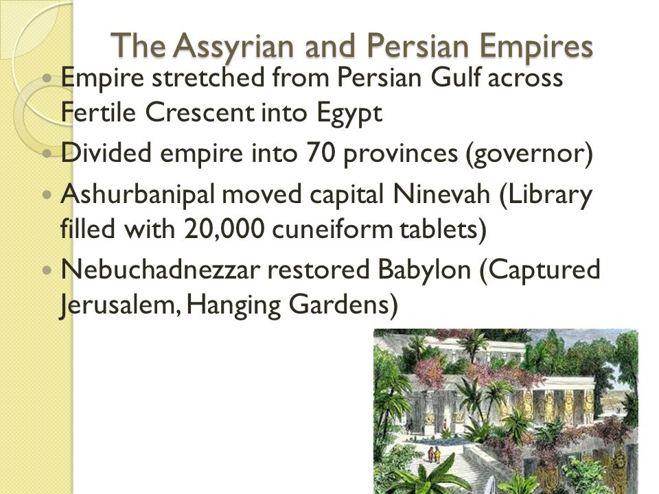 The Assyrian and Persian Empires