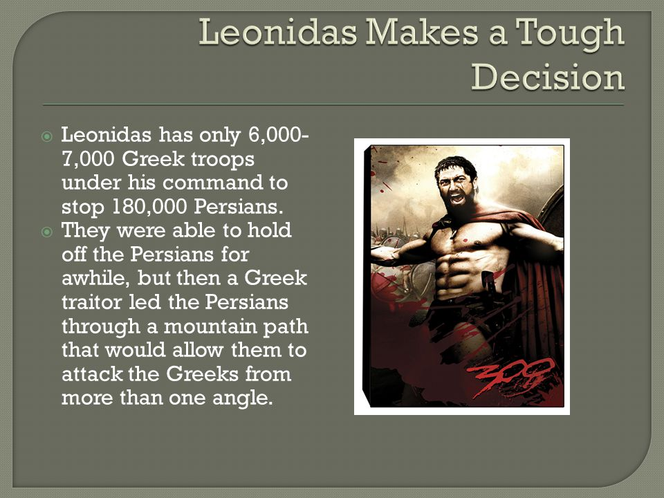 Leonidas Makes a Tough Decision