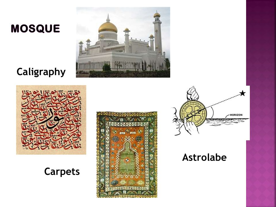 Caligraphy Astrolabe Carpets Mosque