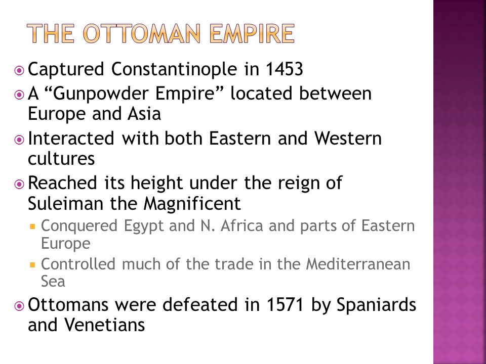 The Ottoman Empire Captured Constantinople in 1453