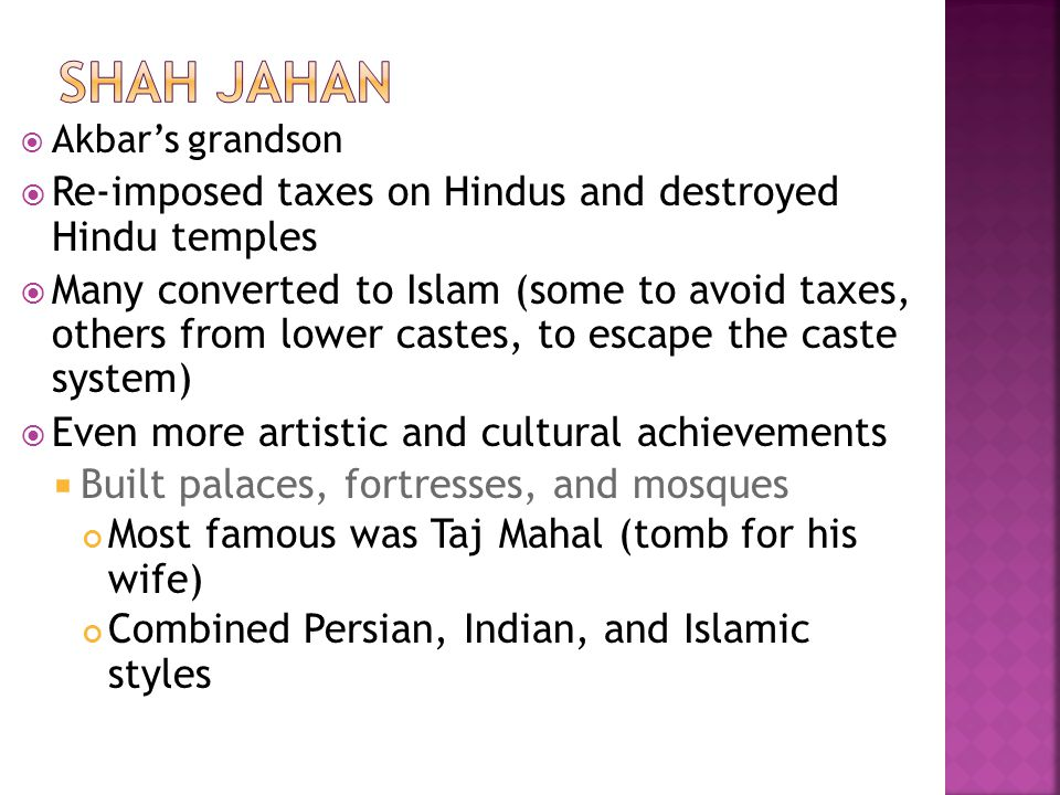 Shah Jahan Re-imposed taxes on Hindus and destroyed Hindu temples