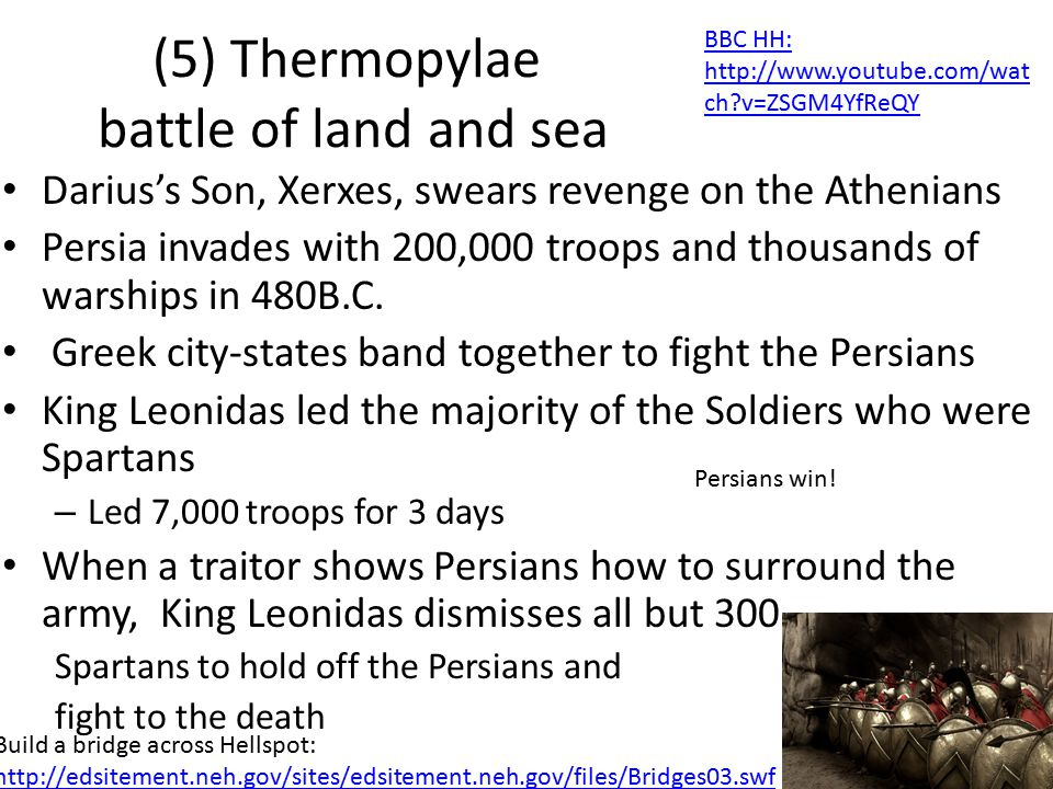 (5) Thermopylae battle of land and sea