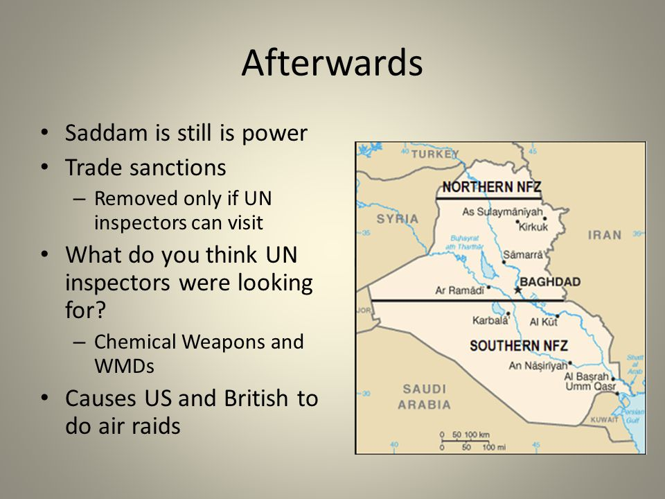 Afterwards Saddam is still is power Trade sanctions
