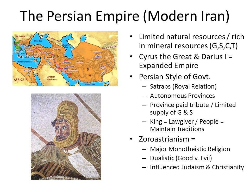 The Persian Empire (Modern Iran)