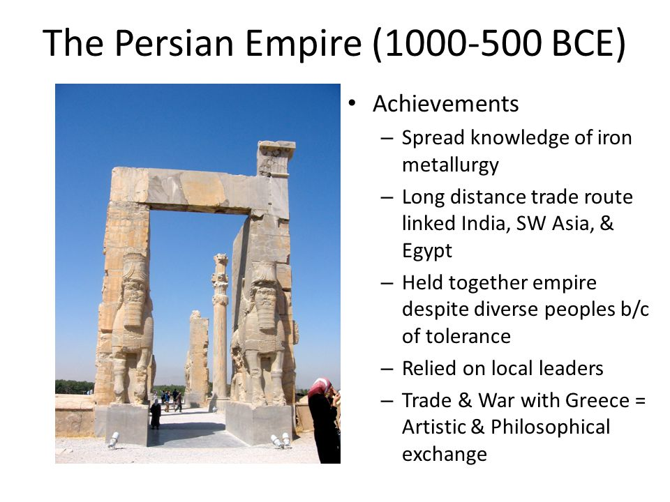 The Persian Empire (1000-500 BCE)