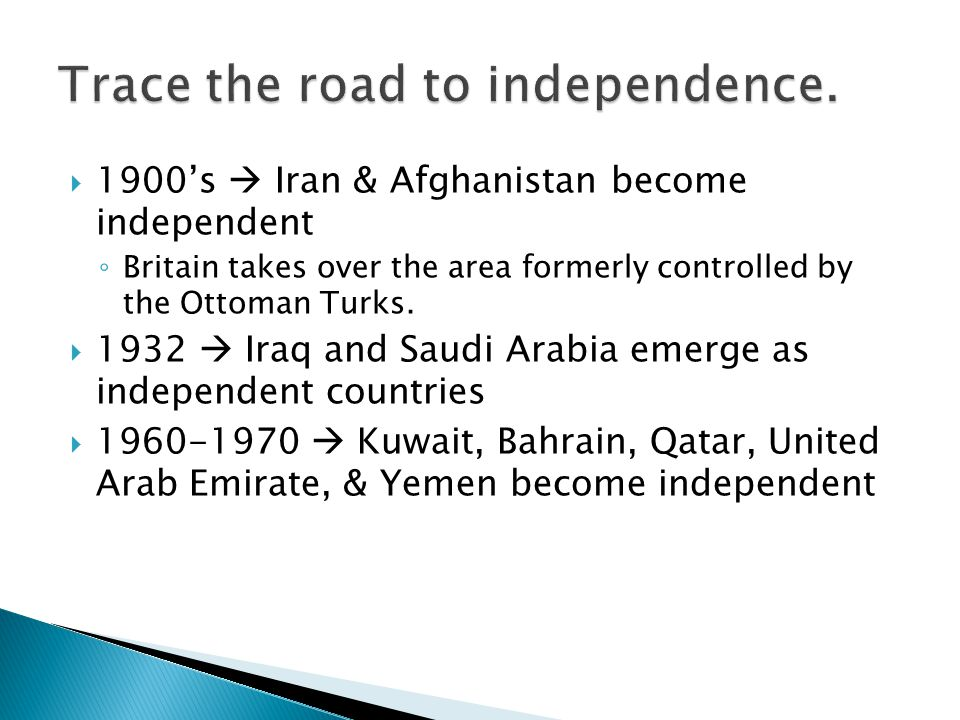 Trace the road to independence.