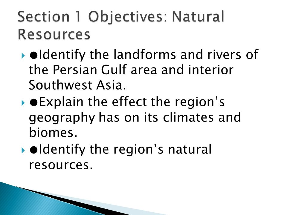 Section 1 Objectives: Natural Resources