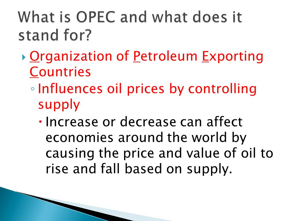 What is OPEC and what does it stand for