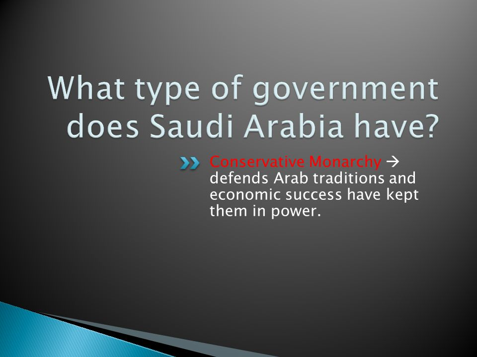 What type of government does Saudi Arabia have