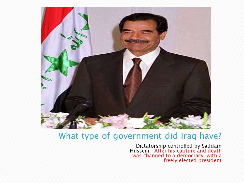 What type of government did Iraq have