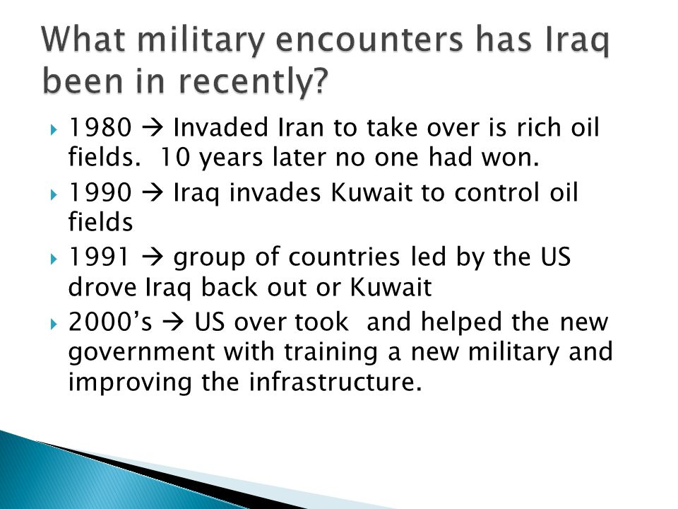 What military encounters has Iraq been in recently