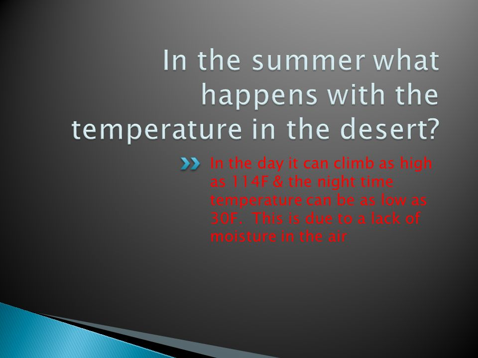 In the summer what happens with the temperature in the desert