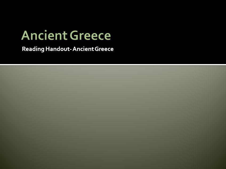 Ancient Greece Reading Handout- Ancient Greece
