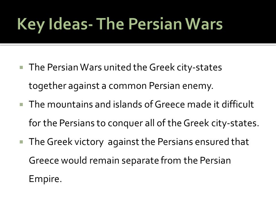 Key Ideas- The Persian Wars