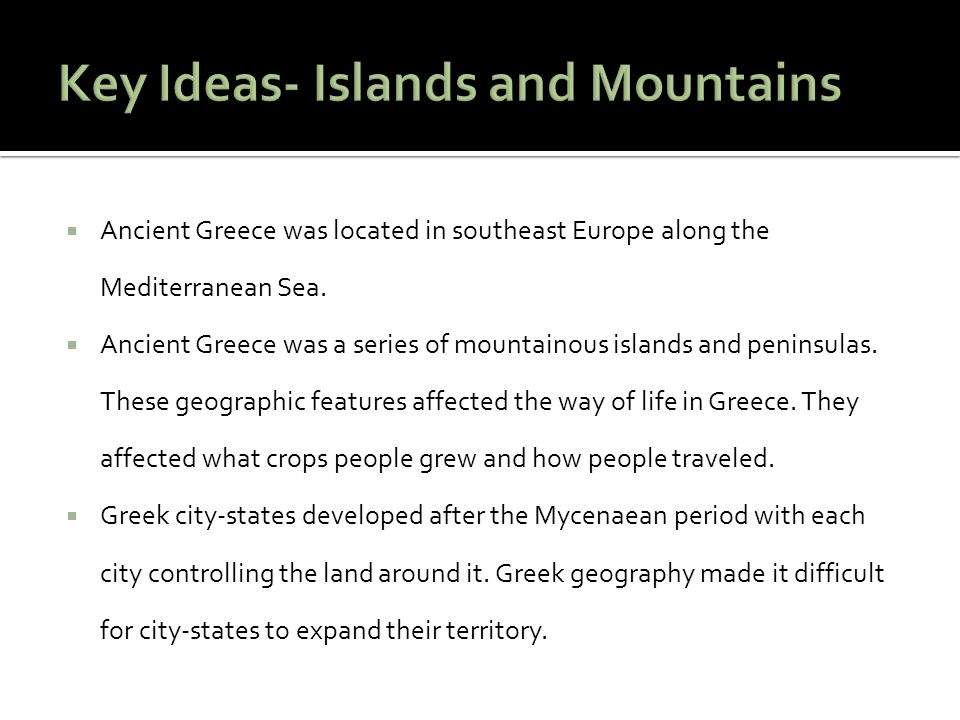 Key Ideas- Islands and Mountains