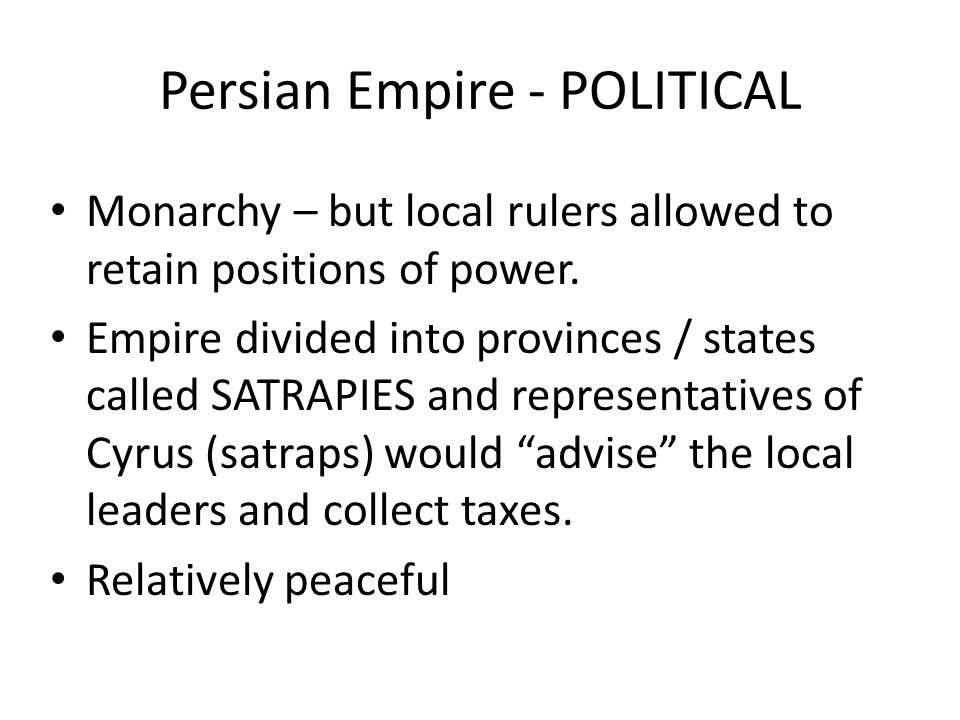 Persian Empire - POLITICAL