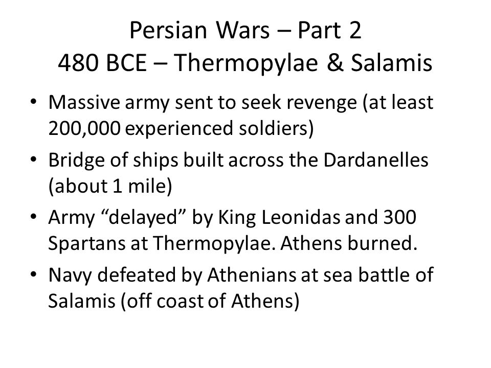Persian Wars – Part 2 480 BCE – Thermopylae & Salamis