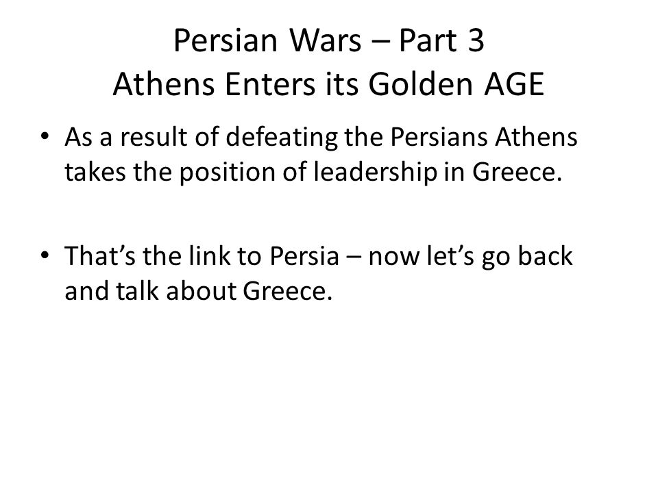 Persian Wars – Part 3 Athens Enters its Golden AGE