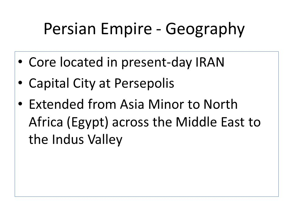 Persian Empire - Geography
