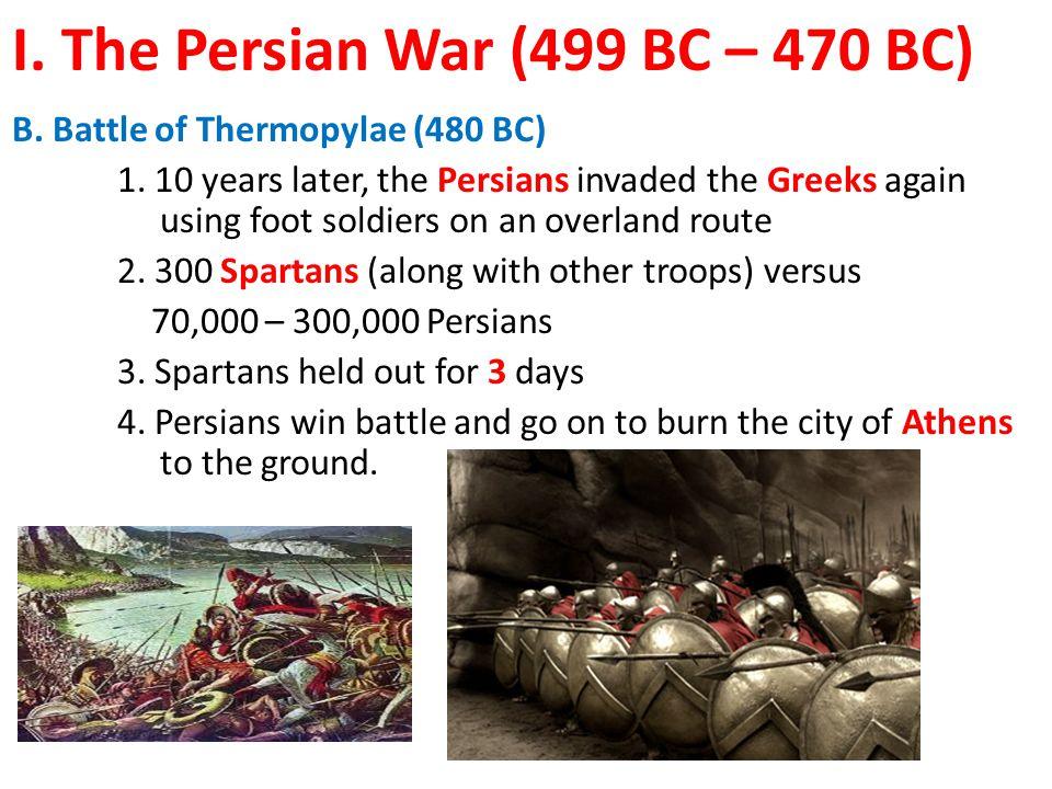 I. The Persian War (499 BC – 470 BC)