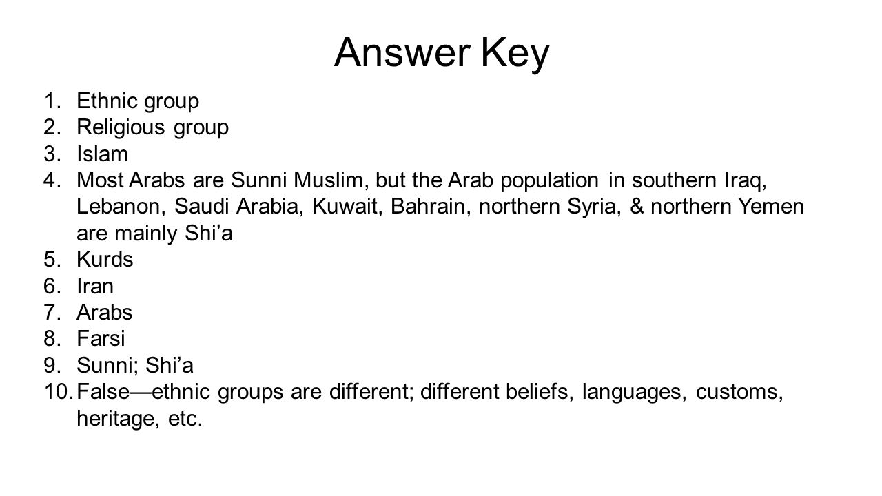 Answer Key Ethnic group Religious group Islam