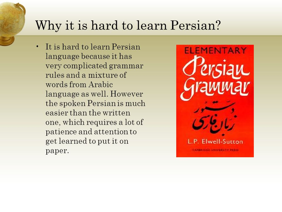Why it is hard to learn Persian