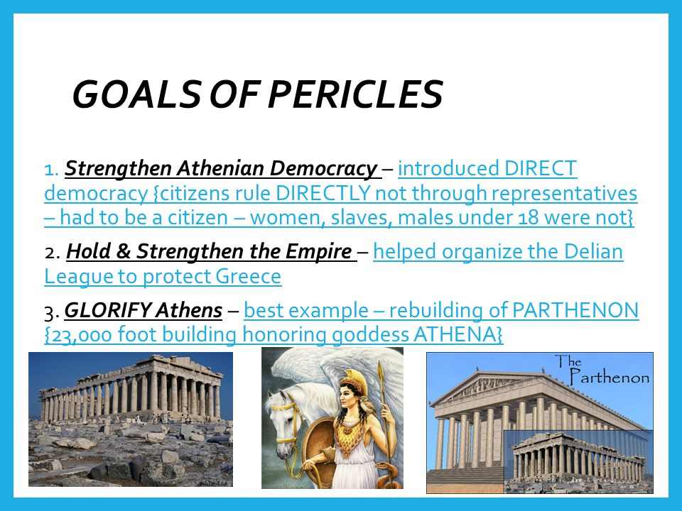 GOALS OF PERICLES