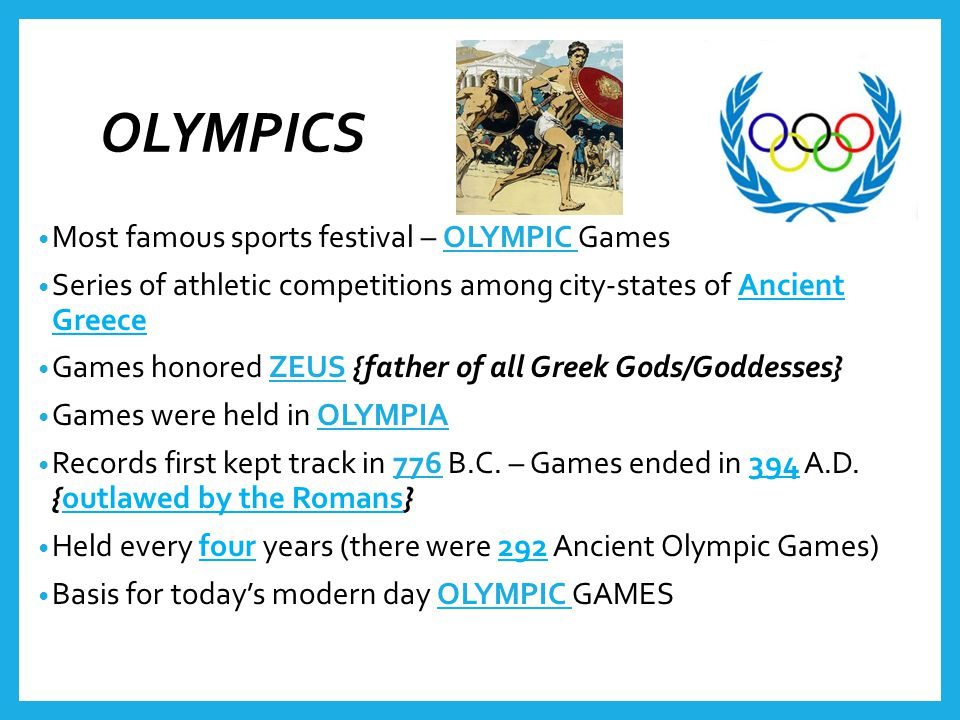 OLYMPICS Most famous sports festival – OLYMPIC Games