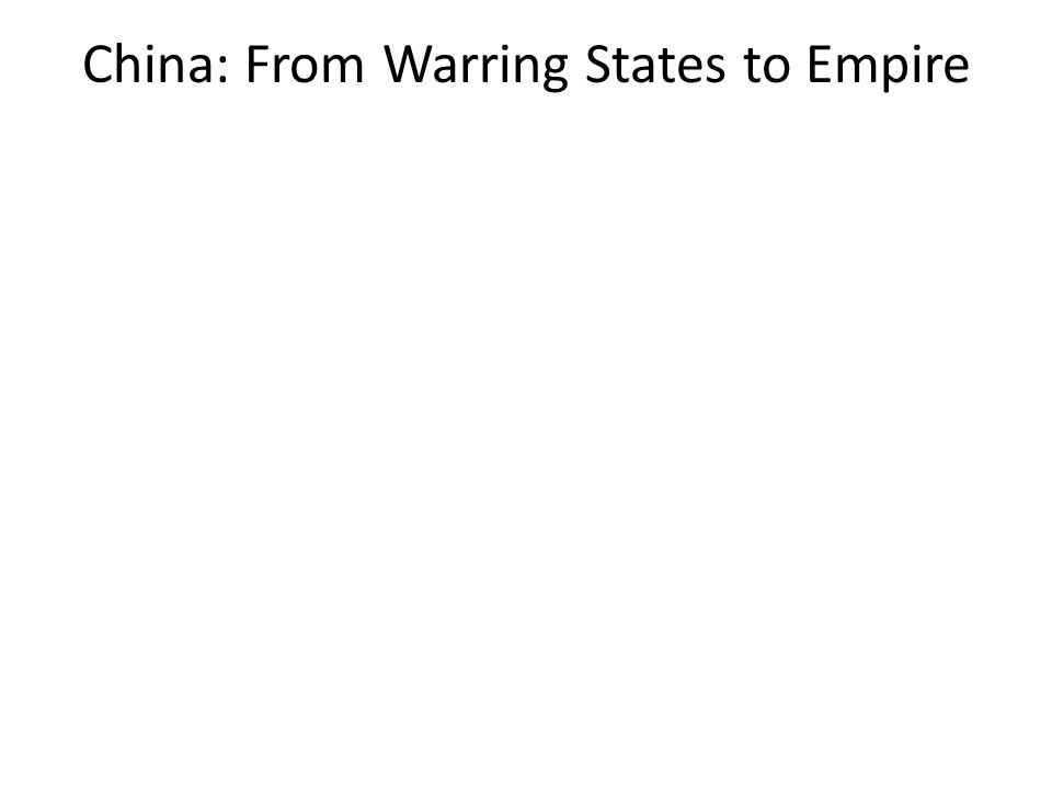 China: From Warring States to Empire