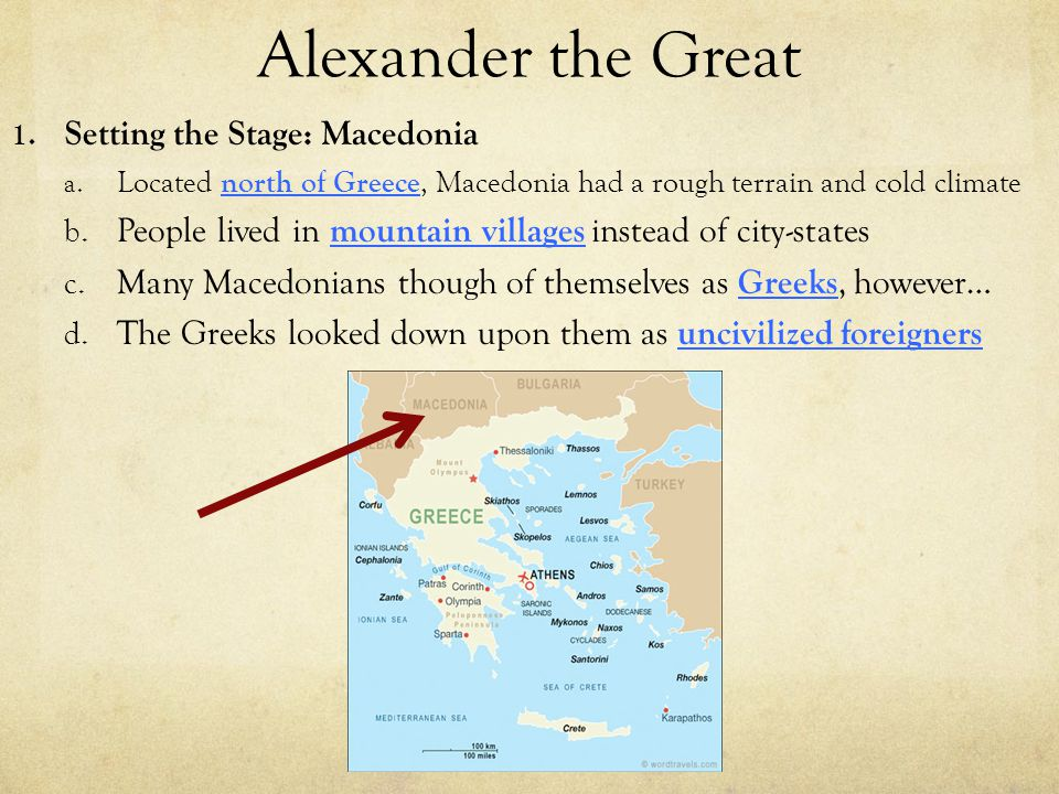 Alexander the Great Setting the Stage: Macedonia