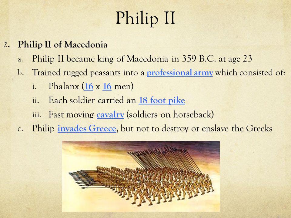 Philip II Philip II of Macedonia