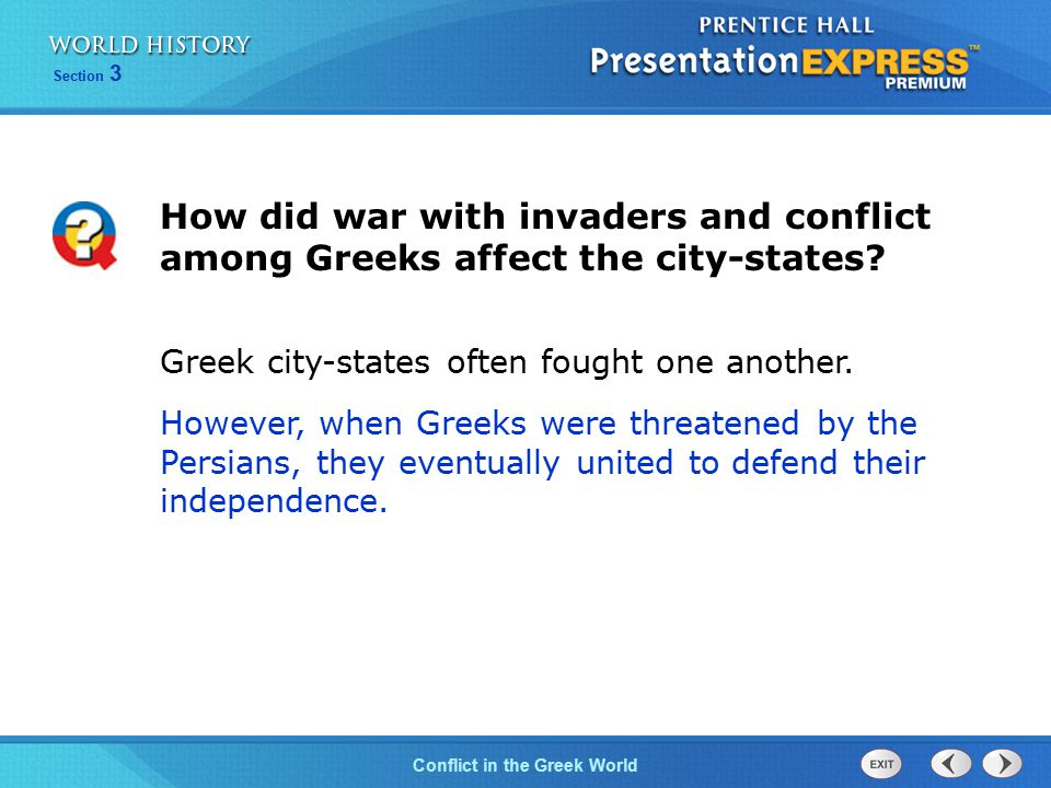 How did war with invaders and conflict among Greeks affect the city-states
