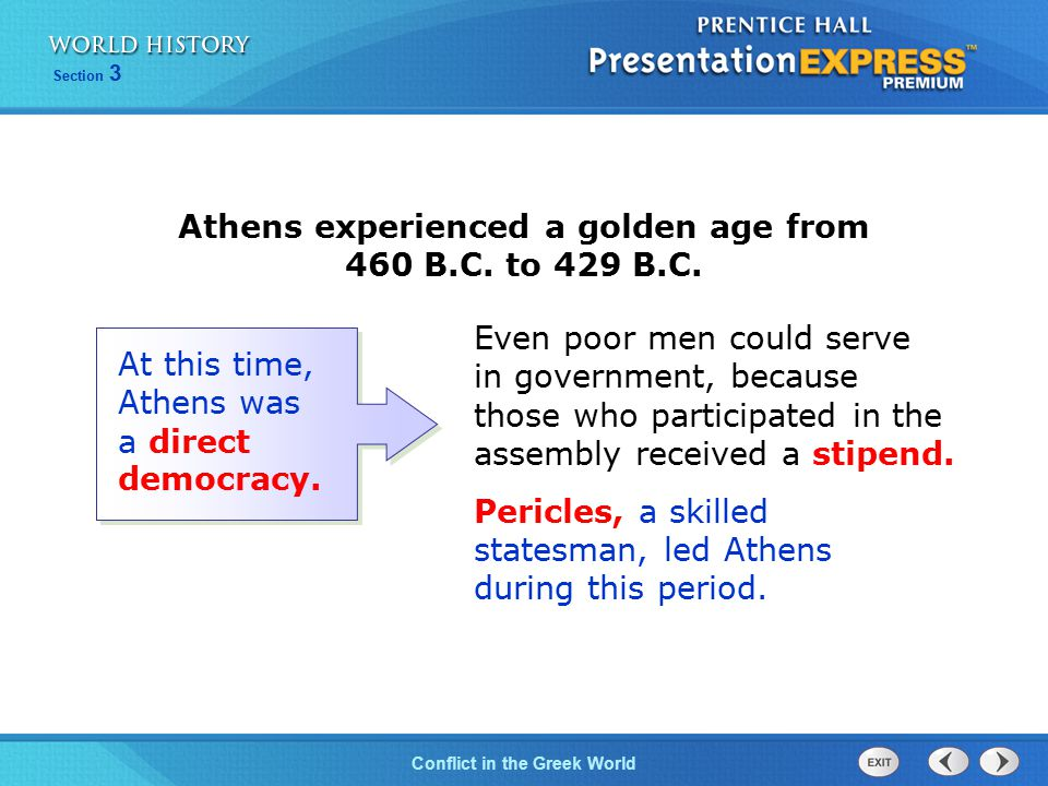Athens experienced a golden age from 460 B.C. to 429 B.C.