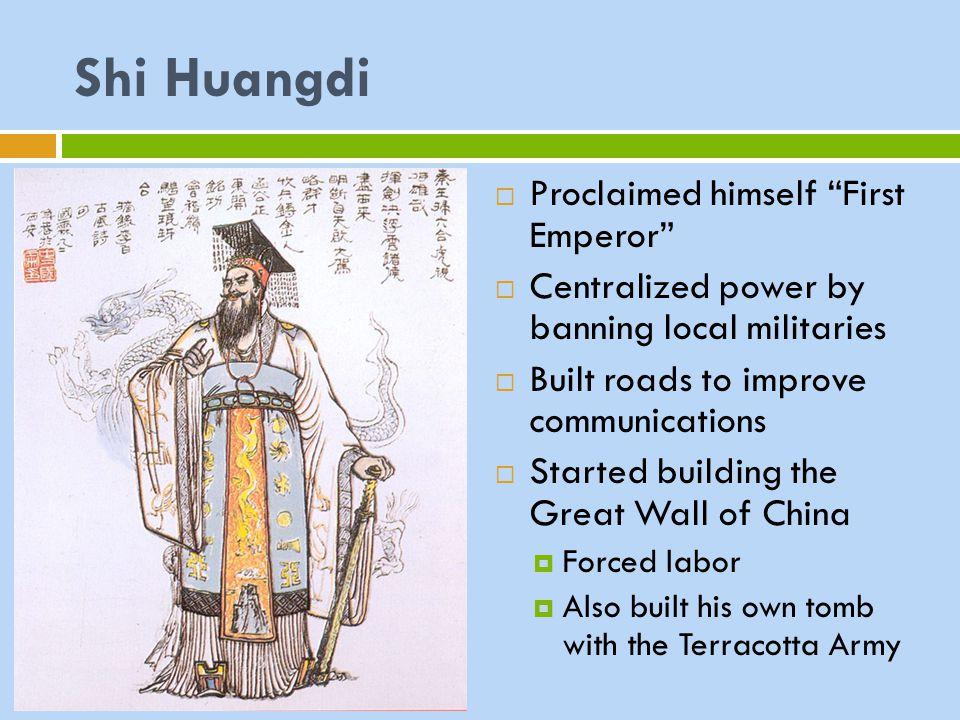 Shi Huangdi Proclaimed himself First Emperor