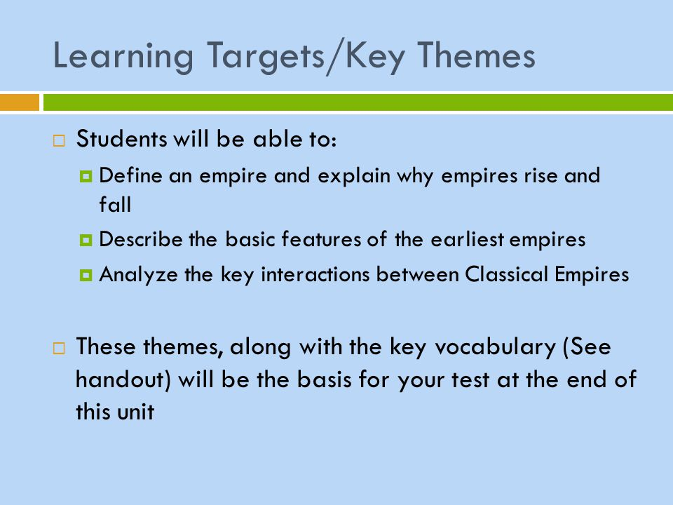 Learning Targets/Key Themes