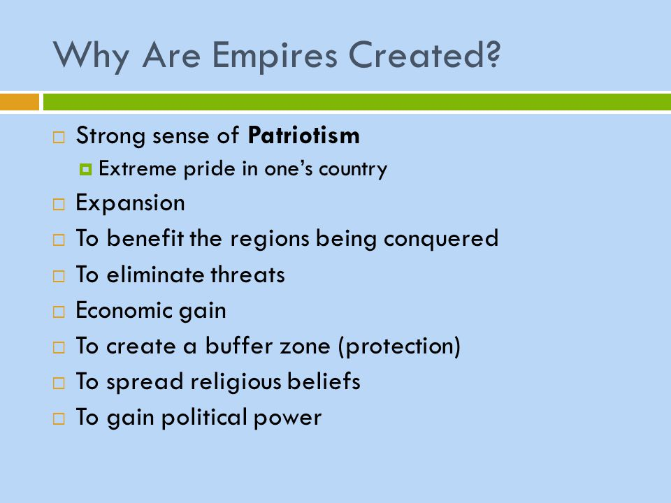 Why Are Empires Created