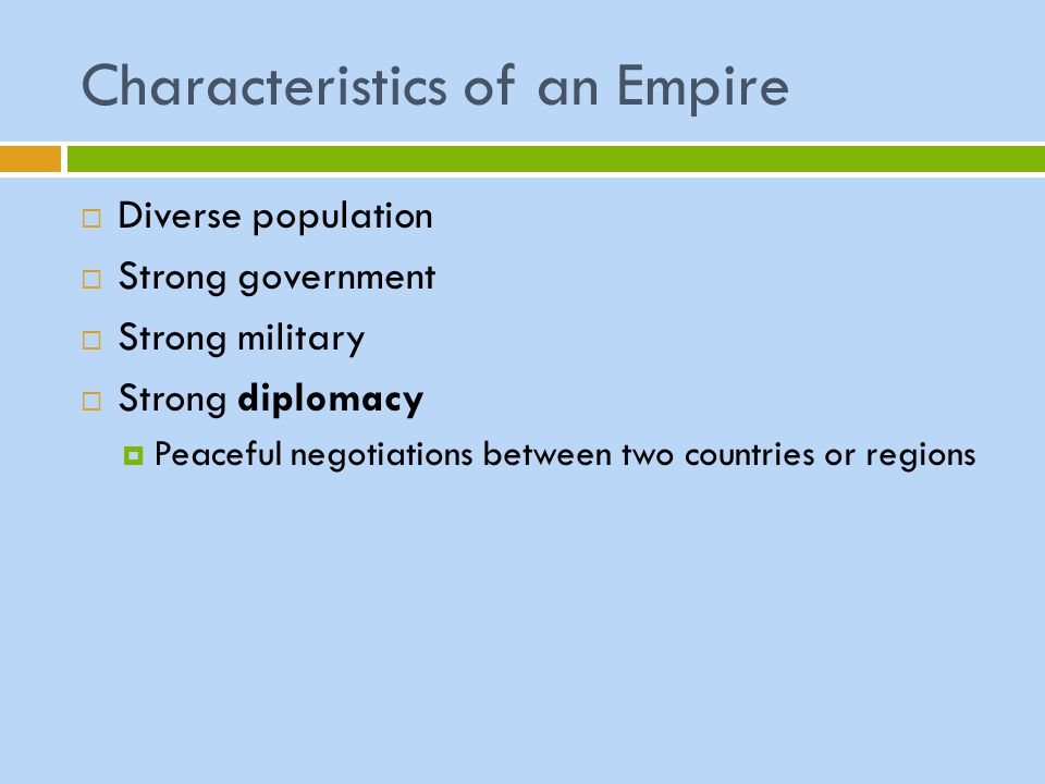 Characteristics of an Empire
