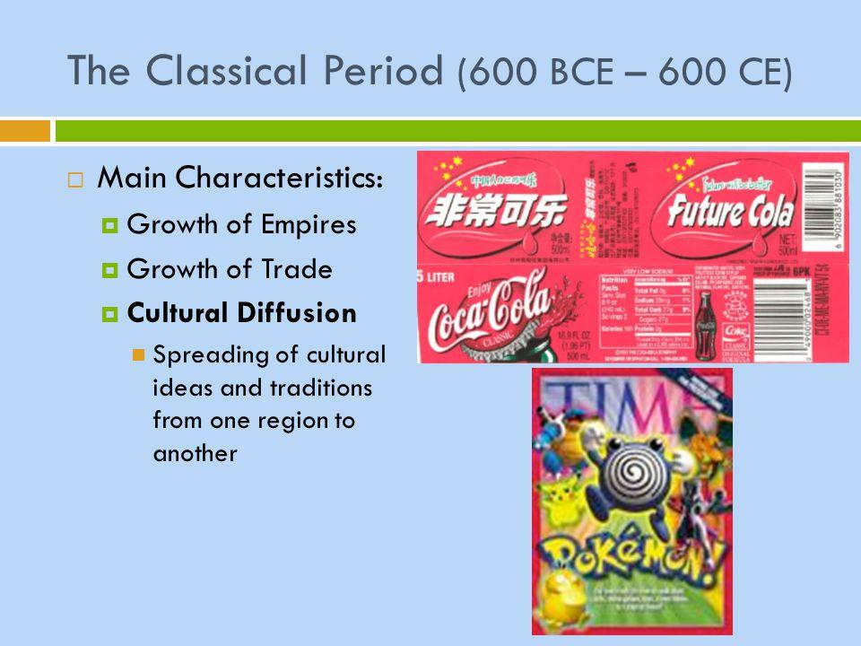 The Classical Period (600 BCE – 600 CE)