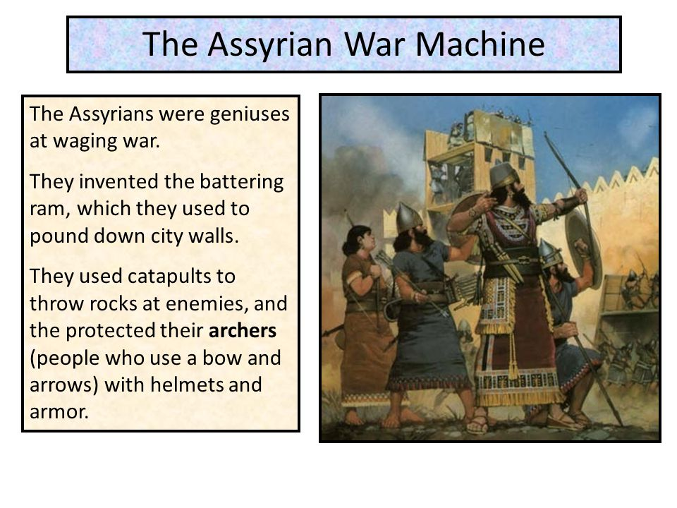The Assyrian War Machine