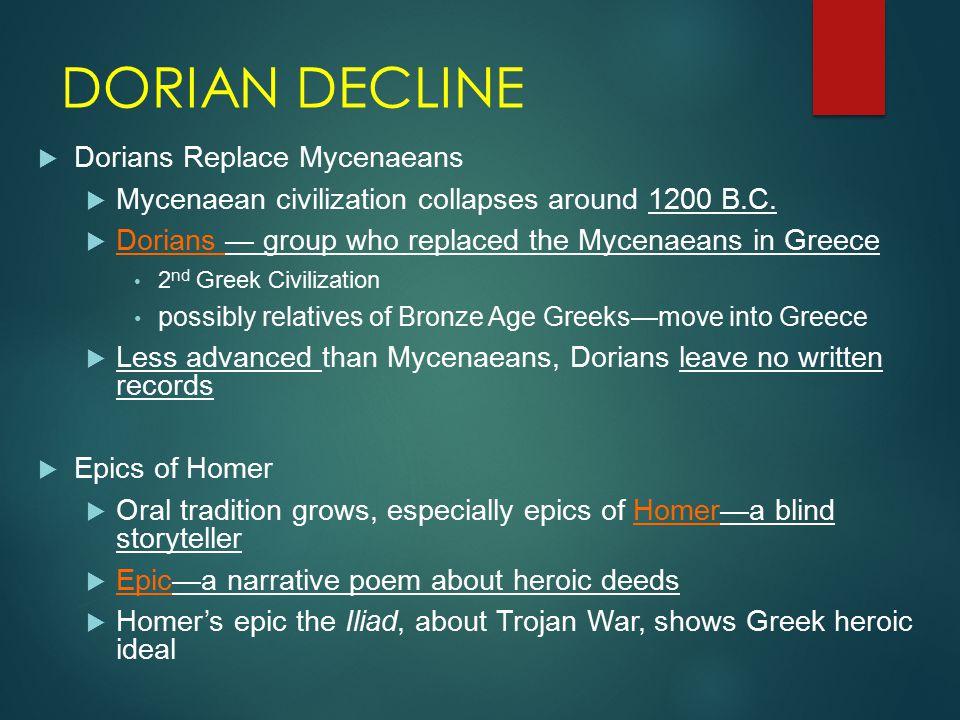 DORIAN DECLINE Dorians Replace Mycenaeans