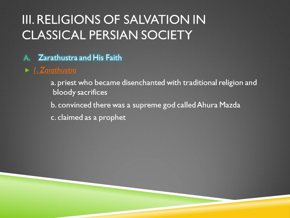III. Religions of salvation in classical persian society