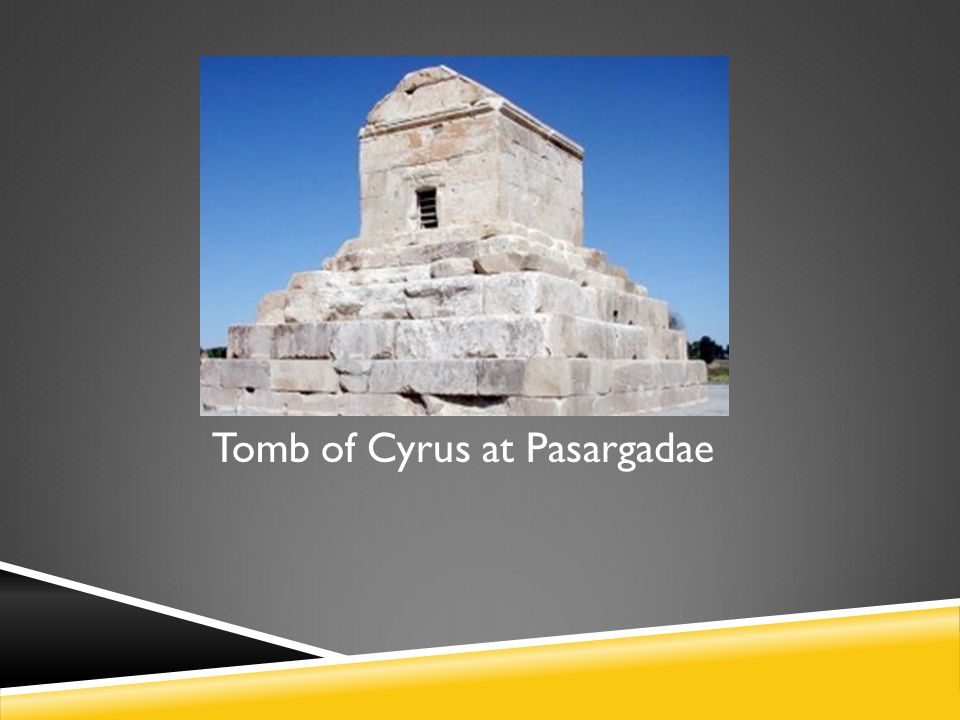 Tomb of Cyrus at Pasargadae