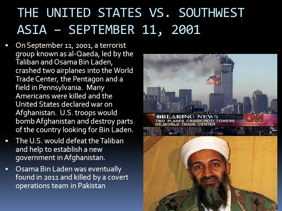 THE UNITED STATES VS. SOUTHWEST ASIA – SEPTEMBER 11, 2001