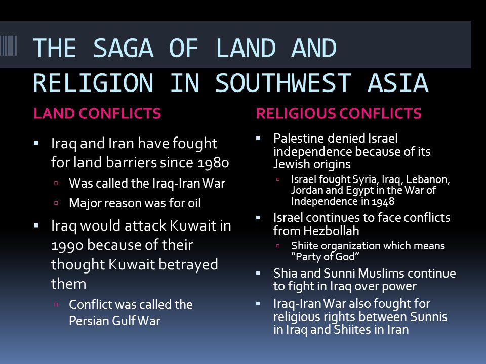 THE SAGA OF LAND AND RELIGION IN SOUTHWEST ASIA