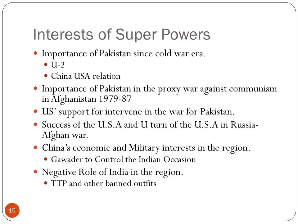 Interests of Super Powers