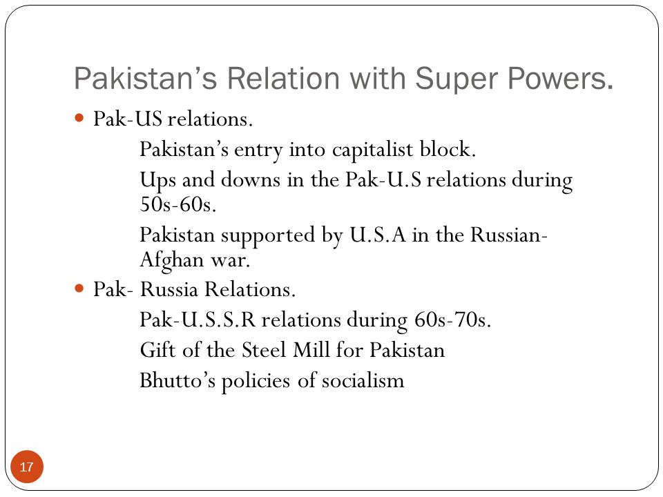 Pakistan's Relation with Super Powers.