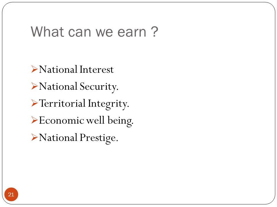 What can we earn National Interest National Security.