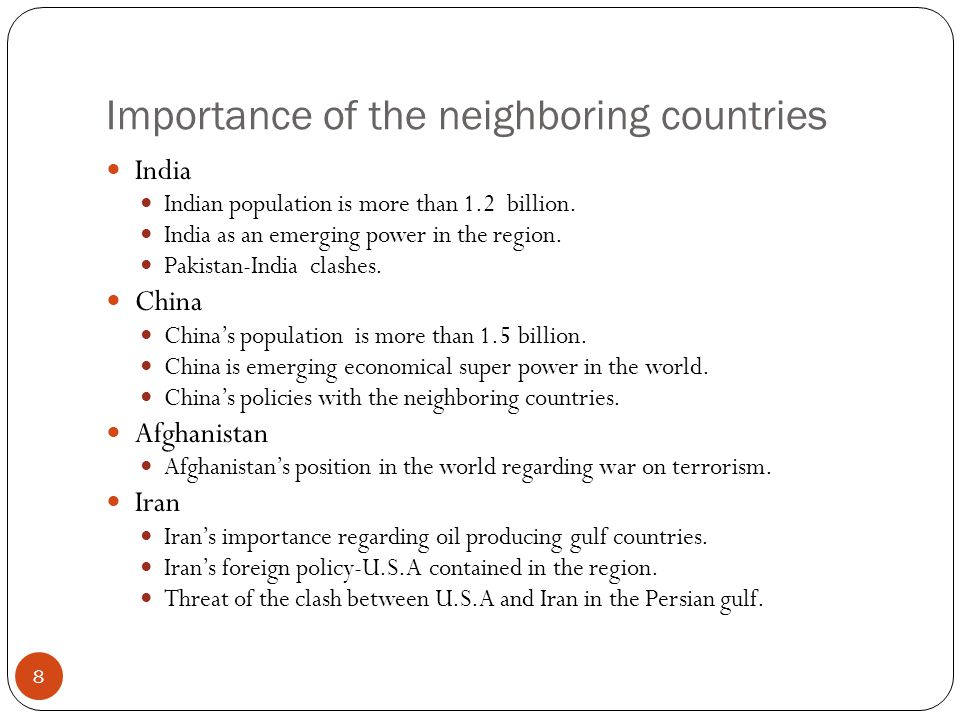 Importance of the neighboring countries